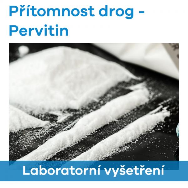 Přítomnost drog - Pervitin (Metamfetamin)