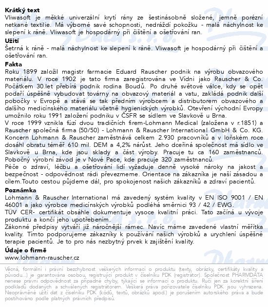 Informace o produktu Komprese Vliwasoft nest.5x5cm/4v 100ks