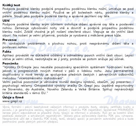 Informace o produktu DR.GREPL Podpora podélné klenby vel.42-44