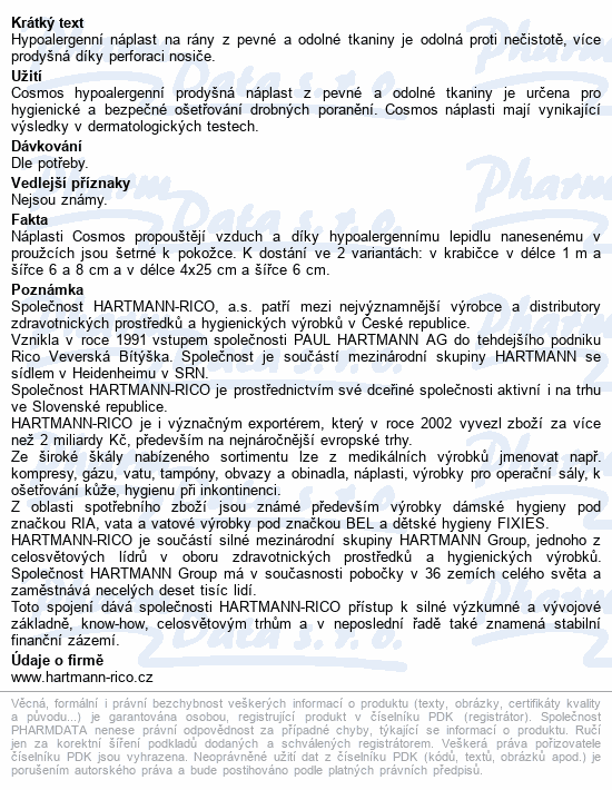 Informace o produktu Rychloobvaz COSMOS Pevná strips 8cmx4cm/50x3ks