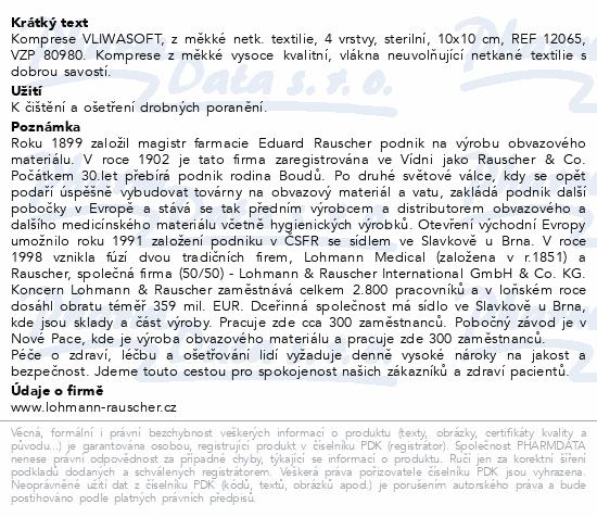 Informace o produktu Komprese Vliwasoft ster.10x10cm/4v 2ks