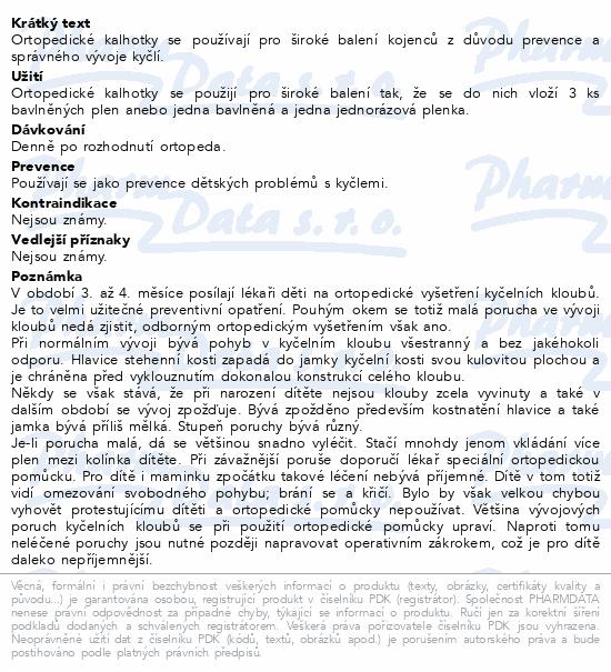 Informace o produktu Kalhotky ortopedické kojenecké vel.č.2 suchý zip