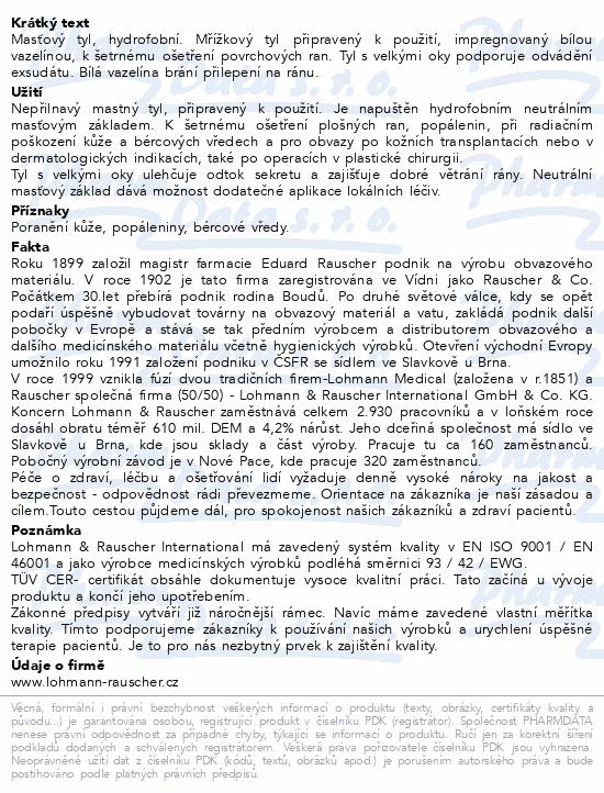 Informace o produktu Tyl mastný Lomatuell H 10x20cm 10ks sterilní