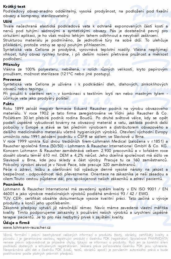 Informace o produktu Vata Cellona syntet. pod tuhé obvazy 10cmx3m 4ks