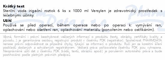 Informace o produktu Sterilní voda irigační roztok 6x1000ml VERSYLEN