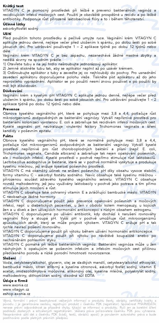 Informace o produktu VITAGYN C - vaginální krém s kyselým pH 30g