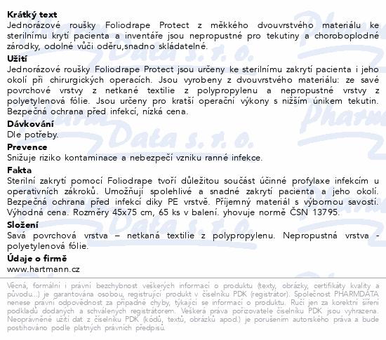 Informace o produktu Rouška Foliodrape Protect sterilní 45x75cm 65ks