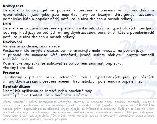 Informace o produktu Dermatix Silikonový gel na úpravu jizev 15g
