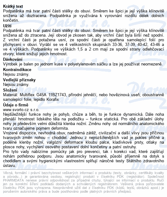 Informace o produktu svorto 017 Podpatěnka korekční 0.5cm 43-46