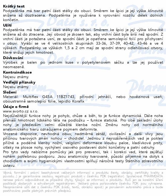 Informace o produktu svorto 017 Podpatěnka korekční 2cm 40-42