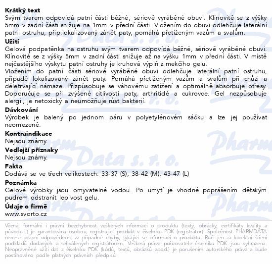 Informace o produktu svorto 108 Gelové podpatěnky pro ostruhu M(38-42)
