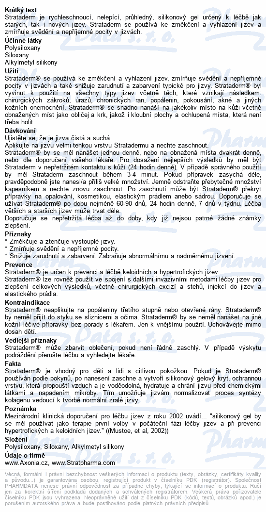 Informace o produktu Strataderm gel 5 g (Jizva 2-4 cm)