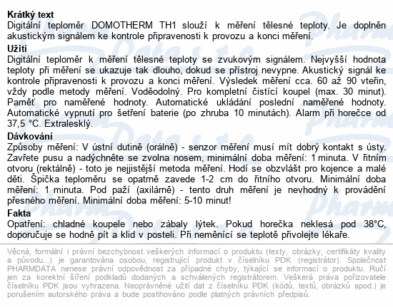 Informace o produktu Teploměr lékařský digitální DOMOTHERM TH1 COLOR