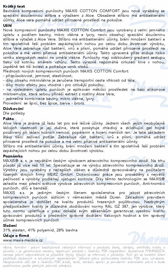 Informace o produktu Maxis NEW COTTON lýtk. punč.vel.5N.bronz bez šp.