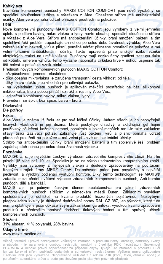 Informace o produktu Maxis NEW COT steh.punč.s lemem vel.5N.bronz b.šp