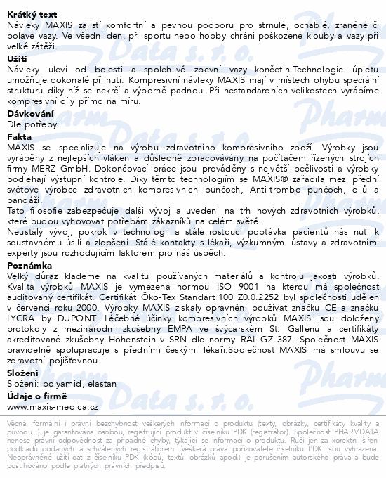 Informace o produktu Maxis kolenní návlek III.vel.7 tělová