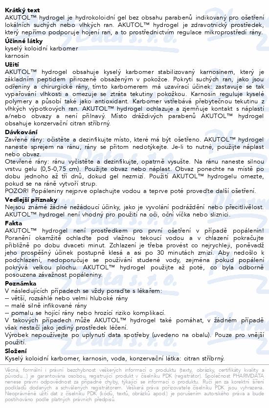 Informace o produktu AKUTOL Hydrogel spray 75 g (klas. kód II.A)