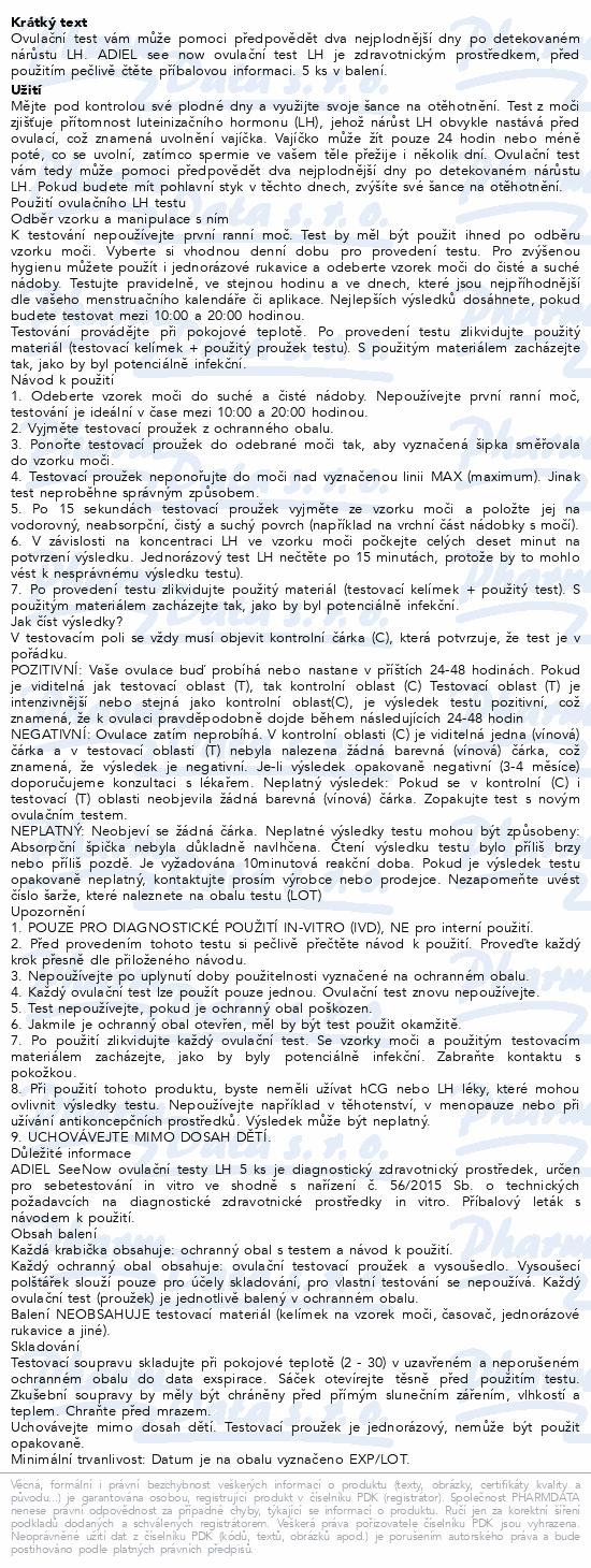 Informace o produktu ADIEL SeeNow ovulační testy LH 5ks