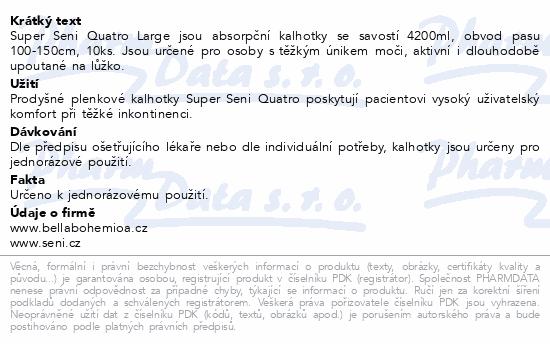 Informace o produktu Seni Super Quatro Large 10 ks ink. plen. kalhotky
