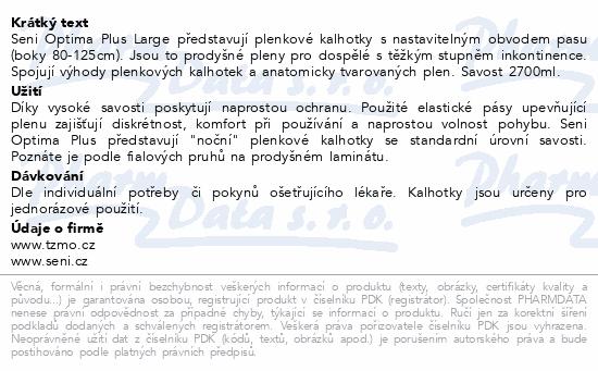 Informace o produktu Seni Optima Plus Large inkon.plenk.kalhotky 10ks