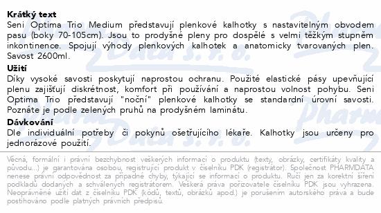 Informace o produktu Seni Optima Trio Medium inkon.plenk.kalhotky 10ks