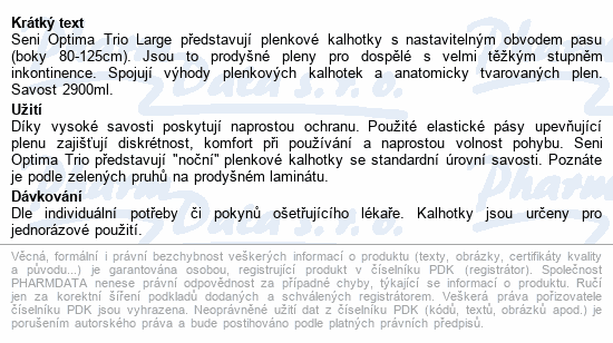 Informace o produktu Seni Optima Trio Large inkon.plenk.kalhotky 10ks