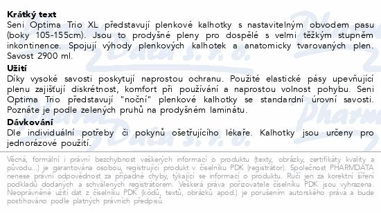 Informace o produktu Seni Optima Trio Extra Large inkon.plenk.kalh.10ks