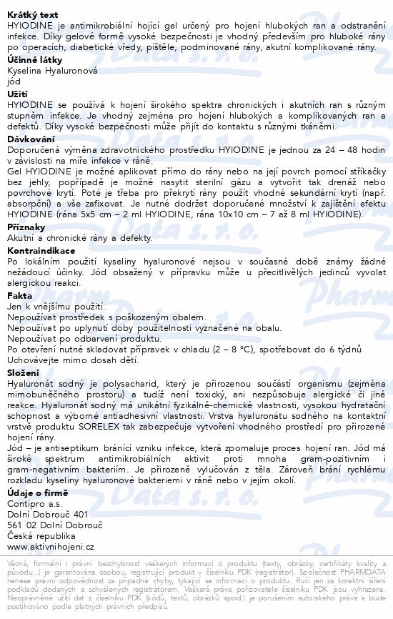 Informace o produktu Hyiodine gel na rány 22g