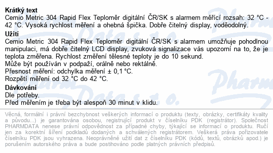 Informace o produktu Cemio Metric 304 Rapid Flex Teploměr digitální