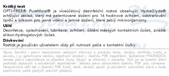 Informace o produktu OPTI-FREE PureMoist 300ml