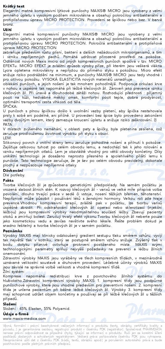 Informace o produktu Maxis MICRO lýtková punč.vel.5N bronz bez šp.