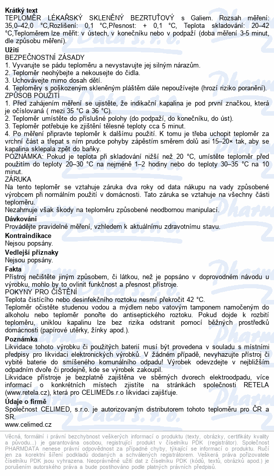 Informace o produktu Teploměr lékařský bezrtuťový CELIMED TC01 CLASSIC