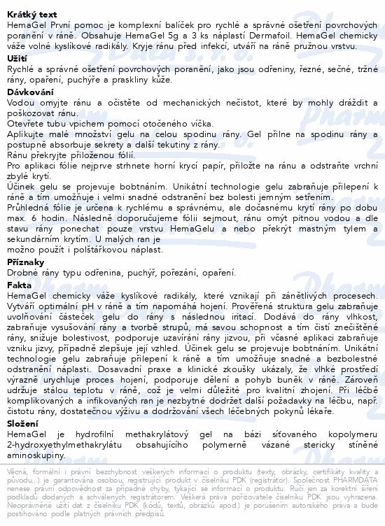 Informace o produktu Hemagel PRVNÍ POMOC 5g+3ks krycí fólie