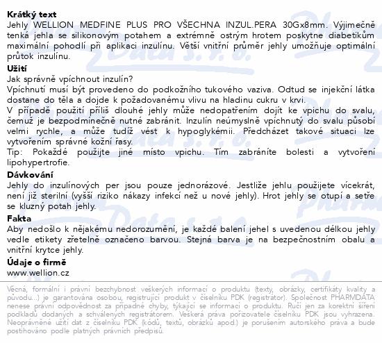 Informace o produktu Jehly WELLION MEDFINE PLUS inz.pera 30Gx8mm/100ks