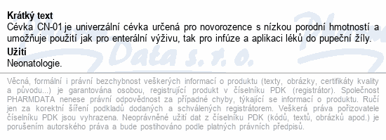 Informace o produktu Cévka pro novorozence s nízkou porod.hmot.CN-01