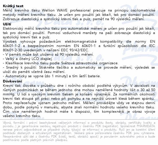 Informace o produktu Tonometr WELLION WAVE PROFESSIONAL integr. manžeta