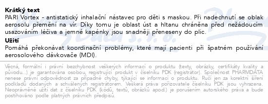 Informace o produktu PARI VORTEX chamber s dětskou maskou B(2+)