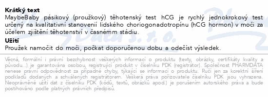 Informace o produktu Těhotenský test Maybe Baby Strip 2v1