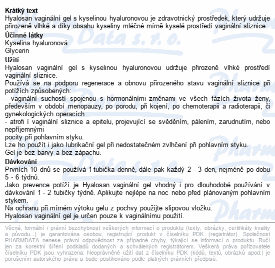 Informace o produktu Hyalosan vaginální gel 10x7.5ml Dr.Müller