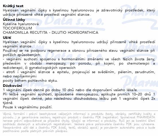 Informace o produktu Hyalosan vaginální čípky 10ks Dr.Müller