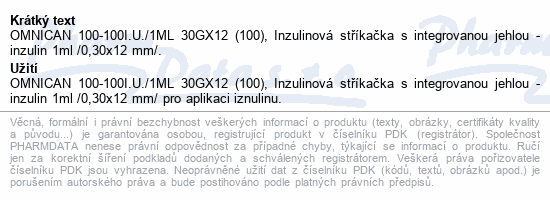 Informace o produktu Inj.střík.ins.1.0ml/100 IU Omnican 100ks 9151141