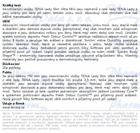 Informace o produktu TENA Lady Slim Ultra Mini ink.vložky 28ks 761176