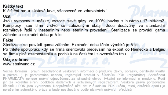 Informace o produktu Gáza hydr.kompr.ster.7.5x7.5cm/2ks Steriwund