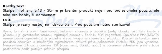 Informace o produktu Skalpel hrotnatý č.13 30mm ZSZ