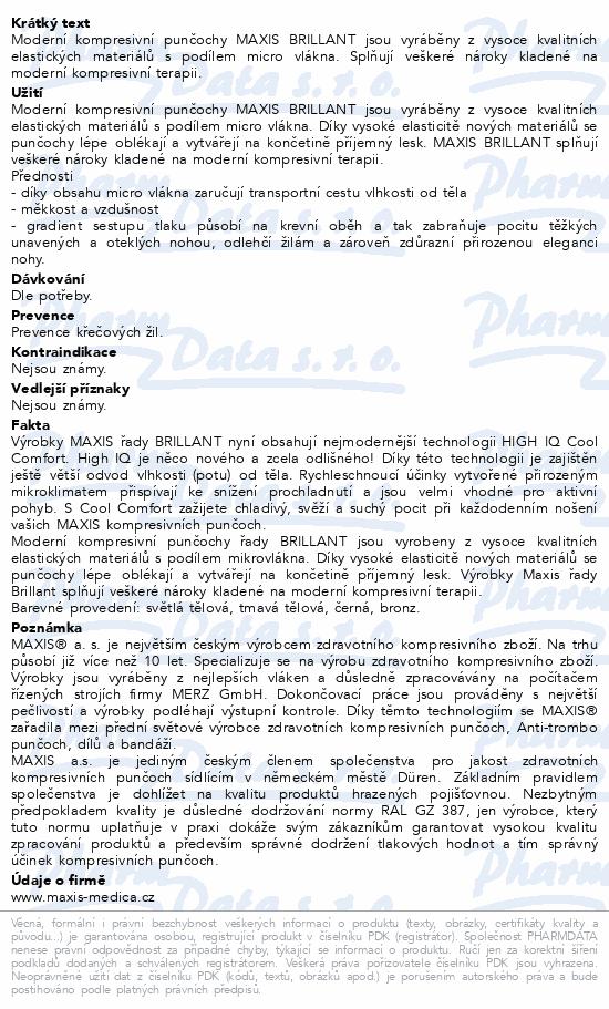 Informace o produktu Maxis BRILLANT-lýtková punč.vel.4K bronz bez šp.