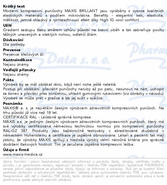 Informace o produktu Maxis BRILLANT-lýtková punč.vel.3K bronz bez šp.