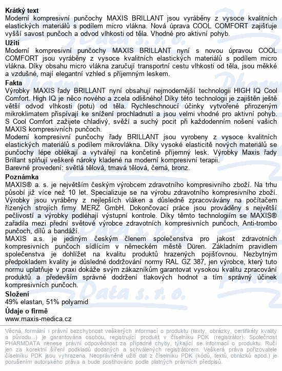 Informace o produktu Maxis BRILLANT-steh.punč.vel.5N lem.bronz se šp.