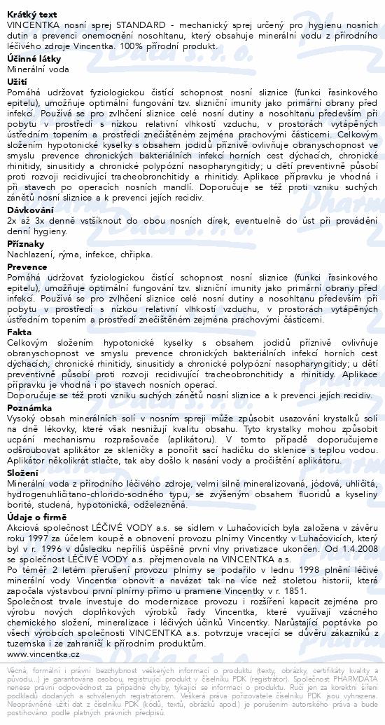Informace o produktu Vincentka Nosní sprej STANDARD 25ml